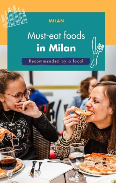 Must Eat Foods In Milan - The Ultimate Food Guide