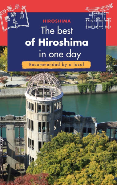 What To Do In Hiroshima In One Day
