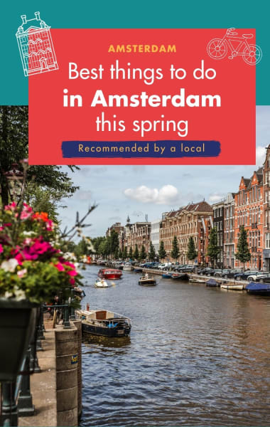 What to do in Amsterdam in Spring – Best Things to do in March, April and May