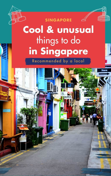 Cool And Unusual Things To Do In Singapore