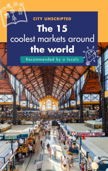 The 15 Coolest Food Markets In The World