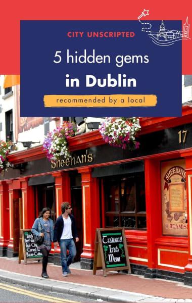5 Hidden Gems in Dublin