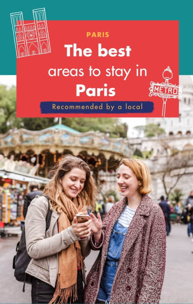 The Best Areas To Stay In Paris - Recommended By A Local
