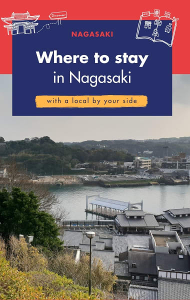 Where To Stay In Nagasaki - Best areas to stay