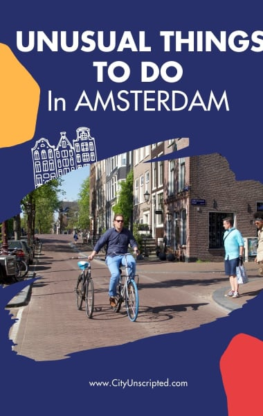 Unusual Things To Do In Amsterdam That Are Not In Your Guidebook