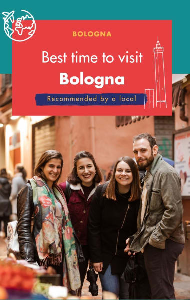 The Best Time To Visit Bologna