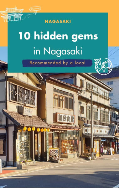 10 Hidden Gems In Nagasaki