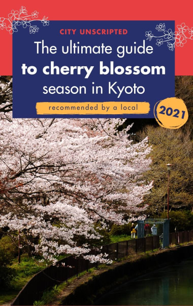The Ultimate guide to Cherry Blossom Season in Kyoto 2021