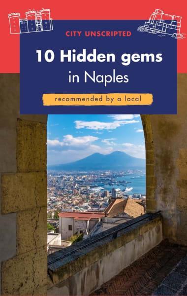 10 Hidden gems in Naples