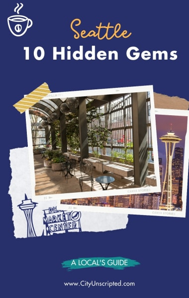 10 Hidden Gems in Seattle