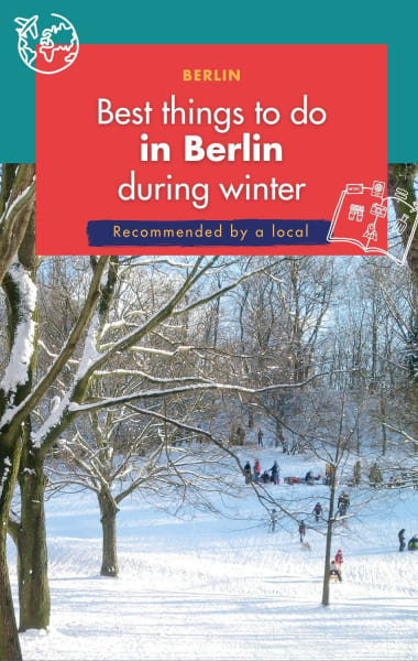 Best Things to Do in Berlin in Winter