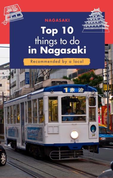 Top 10 Things To Do In Nagasaki
