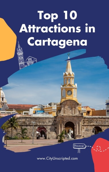 Top 10 unmissable attractions in Cartagena, Colombia