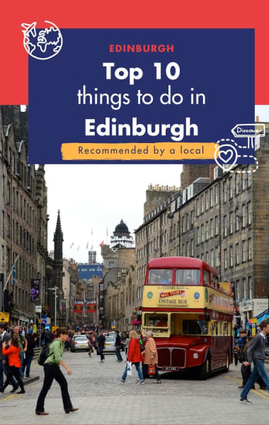 Top 10 Things To Do In Edinburgh