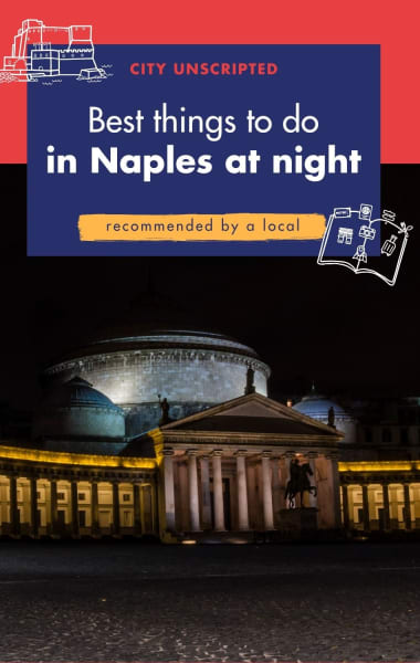 Best things to do in Naples at night