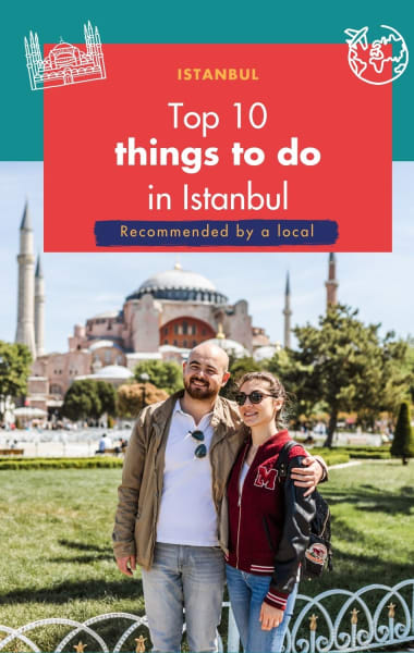 The Top 10 Things to Do in Istanbul
