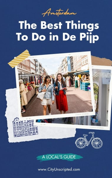 The Best Things To Do in De Pijp Amsterdam - The Ultimate Area Guide