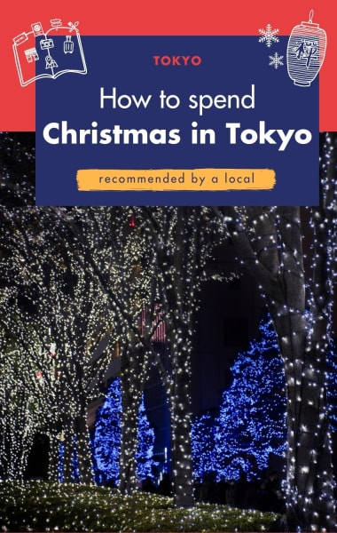 How to spend Christmas in Tokyo