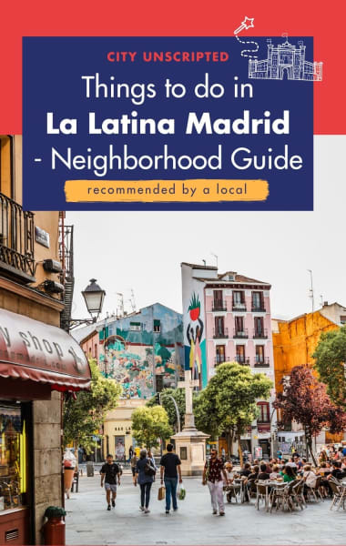 Best Things To Do In La Latina Madrid - Neighbourhood Guide