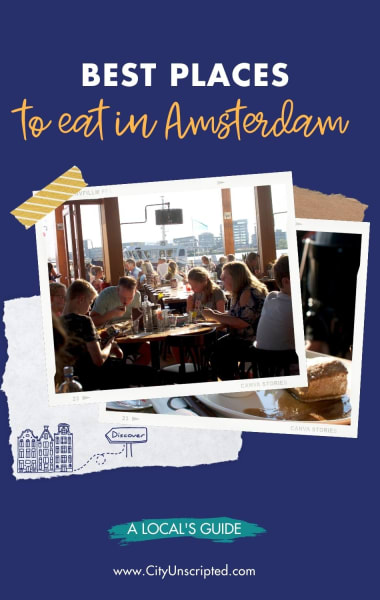 Best Places To Eat In Amsterdam - Recommended By A Local