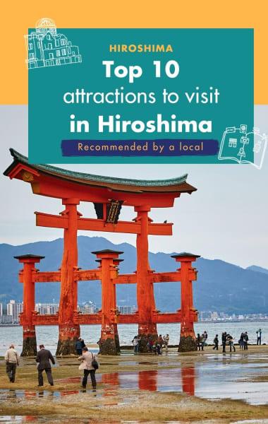 Top 10 Attractions in Hiroshima
