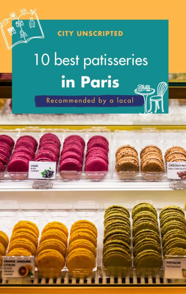 10 Best Patisseries in Paris – Recommended By A Local
