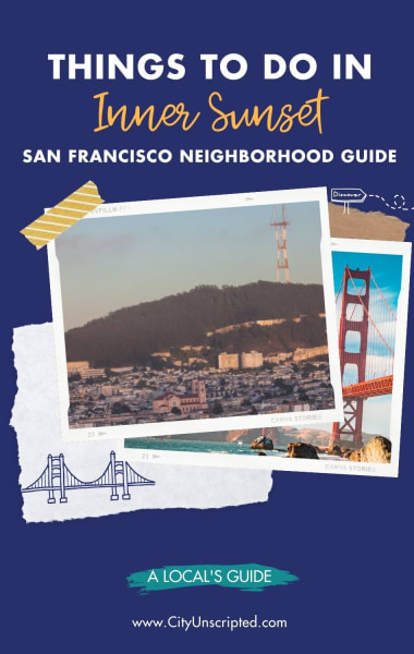 Things To Do In Inner Sunset, San Francisco - The Ultimate Neighborhood Guide