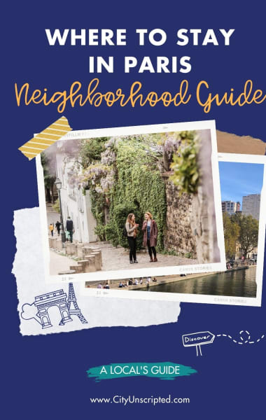 Where to Stay in Paris - Local Guide to Paris Neighbourhoods