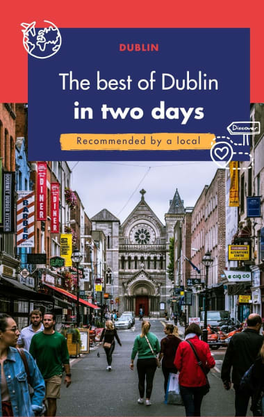 2 Days In Dublin - Best Things to Do In 48 hours