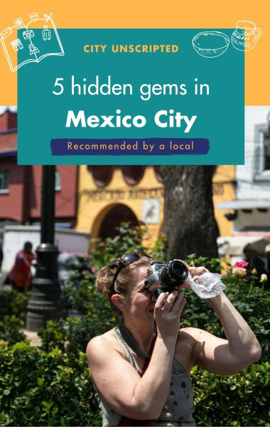 5 Hidden Gems In Mexico City