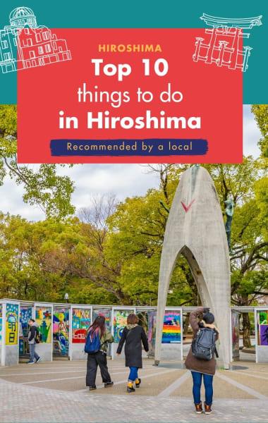 Top 10 Things To Do In Hiroshima