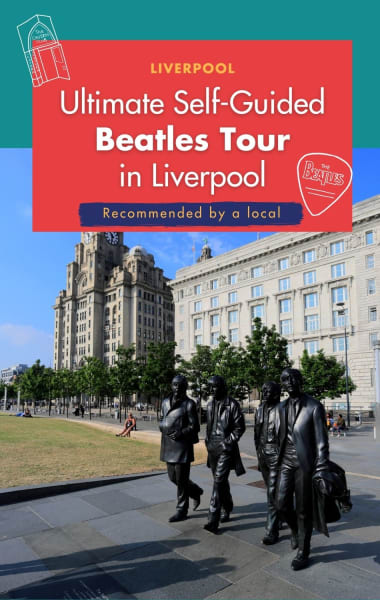 Ultimate Self-Guided Beatles Tour in Liverpool