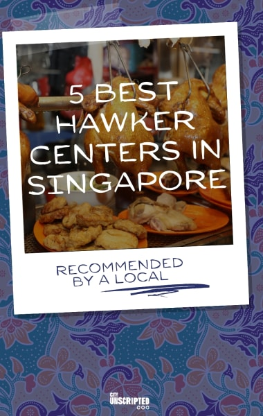 5 Best Hawker Centers in Singapore
