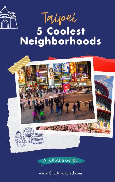The 5 Coolest Neighborhoods in Taipei