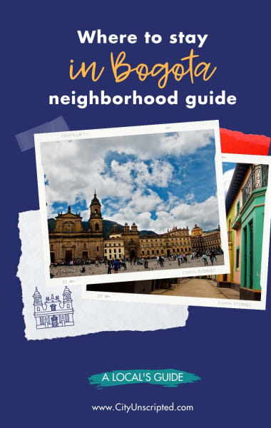 Where to Stay in Bogota – Best Neighborhoods Guide