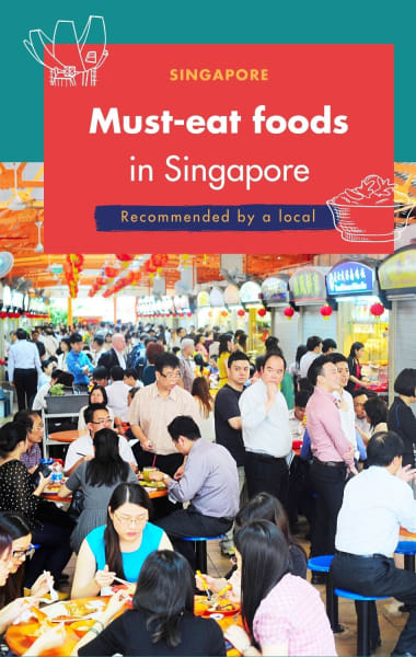 Best Places To Eat In Singapore - Recommended By A Local
