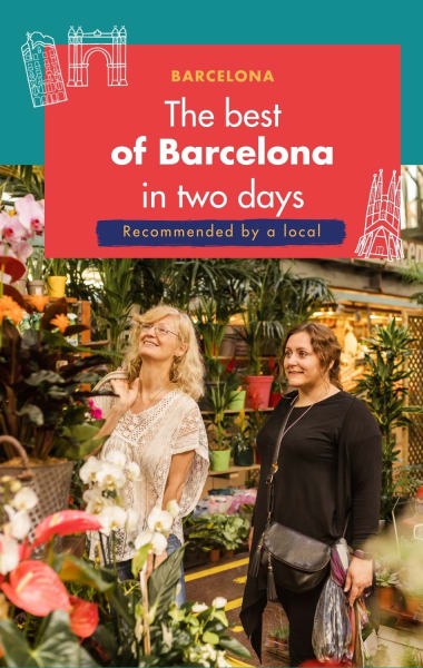 2 Days in Barcelona – Best Things to do in 48 hours
