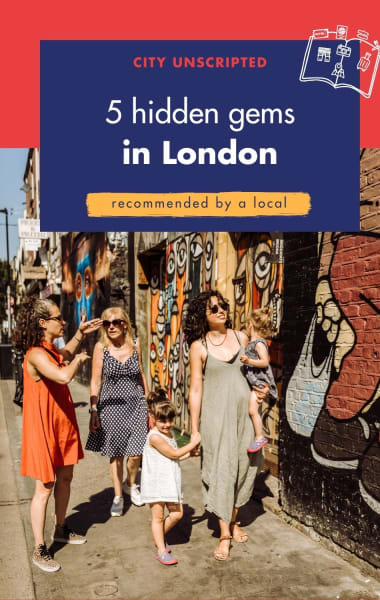 5 Hidden Gems in London - Uncovered by a local