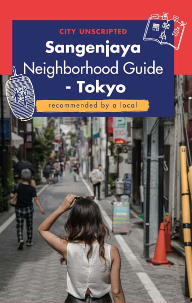 Sangenjaya Neighbourhood Guide - Tokyo's Best Kept Secret