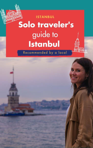 Solo Traveller's Guide to Istanbul – Best Things to do Alone