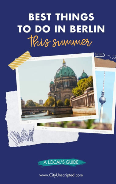 What To Do In Berlin This Summer - Things To Do In June, July And August