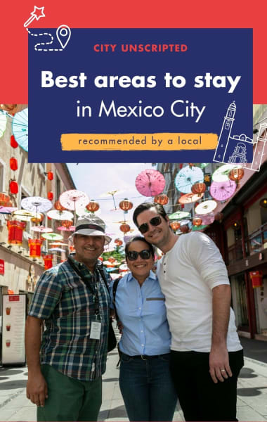 The Best Areas To Stay In Mexico City - Recommended By A Local