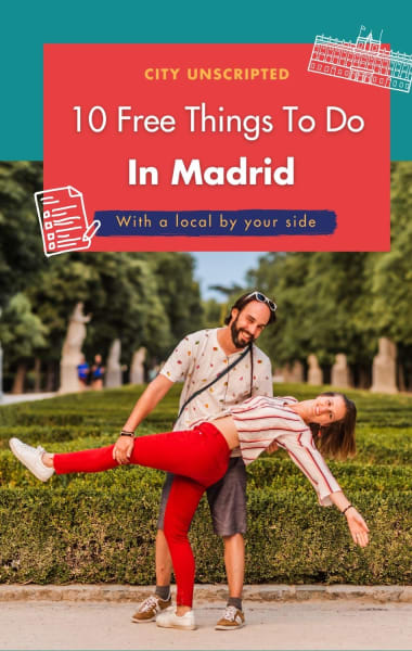 Top 10 Free Things To Do In Madrid You Can't Afford To Miss