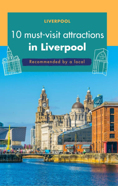10 Must Visit Attractions In Liverpool