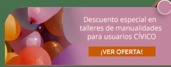 Descuento especial en talleres de manualidades para usuarios CÍVICO