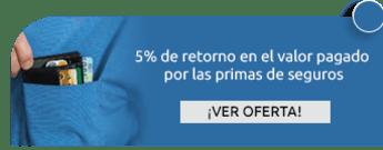 5% de retorno en el valor pagado por las primas de seguros - LS Seguros