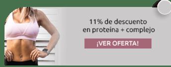 11% de descuento en proteína + complejo -