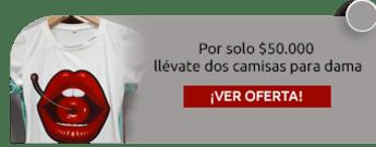 Por solo $50.000 llévate dos camisas para dama - Tienda Virtual Baga