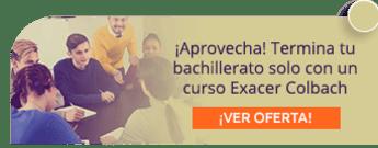 ¡Aprovecha! Termina tu bachillerato solo con un curso Exacer Colbach - Grupo SOTEC