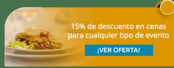15% de descuento en cenas para cualquier tipo de evento - Cocina Clásica y Contemporánea